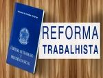 Reforma Trabalhista, oque mudou com a nova legislação